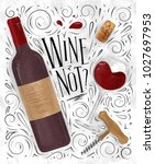 poster lettering wine not  with ... | Shutterstock . vector #1027697953
