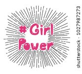 hand drawn quote girl power ... | Shutterstock .eps vector #1027987273