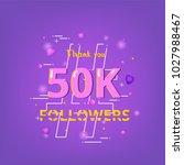 50k followers thank you phrase... | Shutterstock .eps vector #1027988467