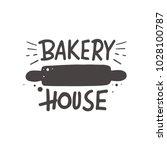bakery house. lettering. hand...   Shutterstock .eps vector #1028100787