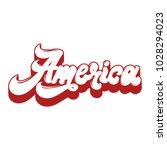 america. vector handwritten... | Shutterstock .eps vector #1028294023