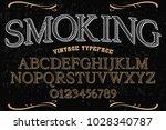 vintage font typeface... | Shutterstock .eps vector #1028340787