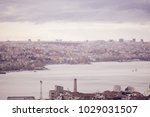 panoramic view of istanbul from ... | Shutterstock . vector #1029031507