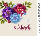 8 march happy womens day wishes ... | Shutterstock .eps vector #1029033847