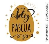 feliz pascua happy easter in... | Shutterstock .eps vector #1029300583