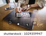 digital disruption  future... | Shutterstock . vector #1029359947
