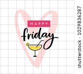 happe friday hand lettering... | Shutterstock .eps vector #1029836287