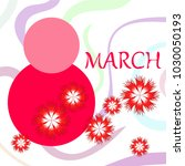 greeting card for march 8.... | Shutterstock .eps vector #1030050193