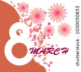 greeting card for march 8.... | Shutterstock .eps vector #1030050853