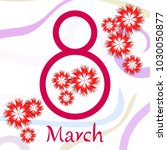 greeting card for march 8.... | Shutterstock .eps vector #1030050877