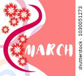 greeting card for march 8.... | Shutterstock .eps vector #1030051273