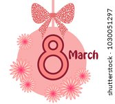 greeting card for march 8.... | Shutterstock .eps vector #1030051297