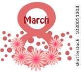 greeting card for march 8.... | Shutterstock .eps vector #1030051303