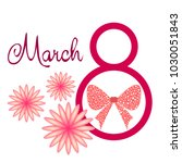 greeting card for march 8.... | Shutterstock .eps vector #1030051843