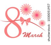 greeting card for march 8.... | Shutterstock .eps vector #1030051957
