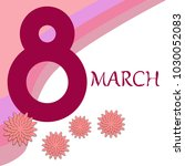 greeting card for march 8.... | Shutterstock .eps vector #1030052083