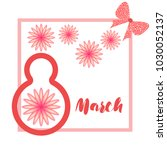 greeting card for march 8.... | Shutterstock .eps vector #1030052137