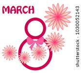 greeting card for march 8.... | Shutterstock .eps vector #1030052143
