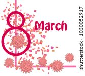 greeting card for march 8.... | Shutterstock .eps vector #1030052917