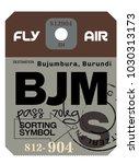 bujumbura airport luggage tag.... | Shutterstock .eps vector #1030313173