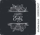 happy easter greeting card... | Shutterstock .eps vector #1030315417