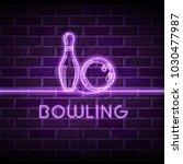 neon bowling vector... | Shutterstock .eps vector #1030477987