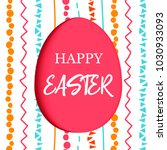 happy easter. paper cut... | Shutterstock .eps vector #1030933093