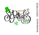 happy saint patrick's day... | Shutterstock .eps vector #1031174923