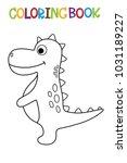 cute dino coloring book.   Shutterstock .eps vector #1031189227