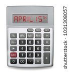 calculator showing the day... | Shutterstock . vector #1031308057