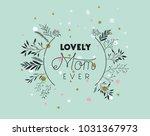 lovely mom for ever handmade... | Shutterstock .eps vector #1031367973