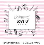 lovely mom for ever handmade... | Shutterstock .eps vector #1031367997