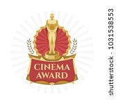 trophy for cinema or movie... | Shutterstock .eps vector #1031538553