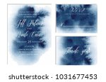 Indigo, navy blue wedding set with beautiful hand drawn watercolor background. Includes Invintation, rsvp and thank you cards templates. Vector | Shutterstock vector #1031677453