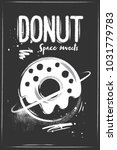 sketched space donut on black... | Shutterstock .eps vector #1031779783