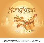 songkran festival in thailand... | Shutterstock .eps vector #1031790997