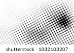 abstract monochrome halftone... | Shutterstock .eps vector #1032103207