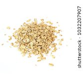 oat flakes isolated on white...   Shutterstock . vector #1032207907