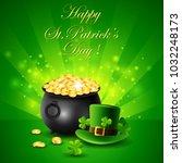st.patricks day  treasure of... | Shutterstock . vector #1032248173