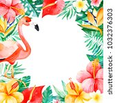 watercolor tropical frame... | Shutterstock . vector #1032376303