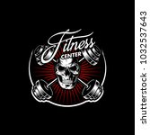 fitness skull vintage logo on... | Shutterstock .eps vector #1032537643
