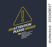 a warning sign. informational... | Shutterstock .eps vector #1032608017