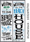 welcome to our beach house ... | Shutterstock .eps vector #1032690703