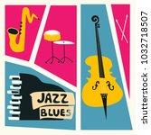jazz music festival poster with ... | Shutterstock .eps vector #1032718507