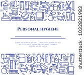 personal hygiene banner with... | Shutterstock .eps vector #1032821983