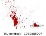 blood splatter elements on...   Shutterstock .eps vector #1032885007