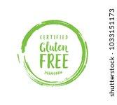 certified gluten free lettering ... | Shutterstock .eps vector #1033151173
