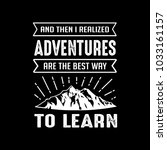 adventure quotes   sayings. 100 ... | Shutterstock .eps vector #1033161157