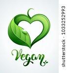 i love vegan concept... | Shutterstock .eps vector #1033252993