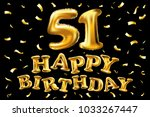 vector happy birthday 51th... | Shutterstock .eps vector #1033267447